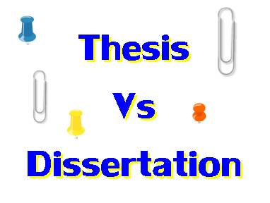 Doctoral thesis vs dissertation